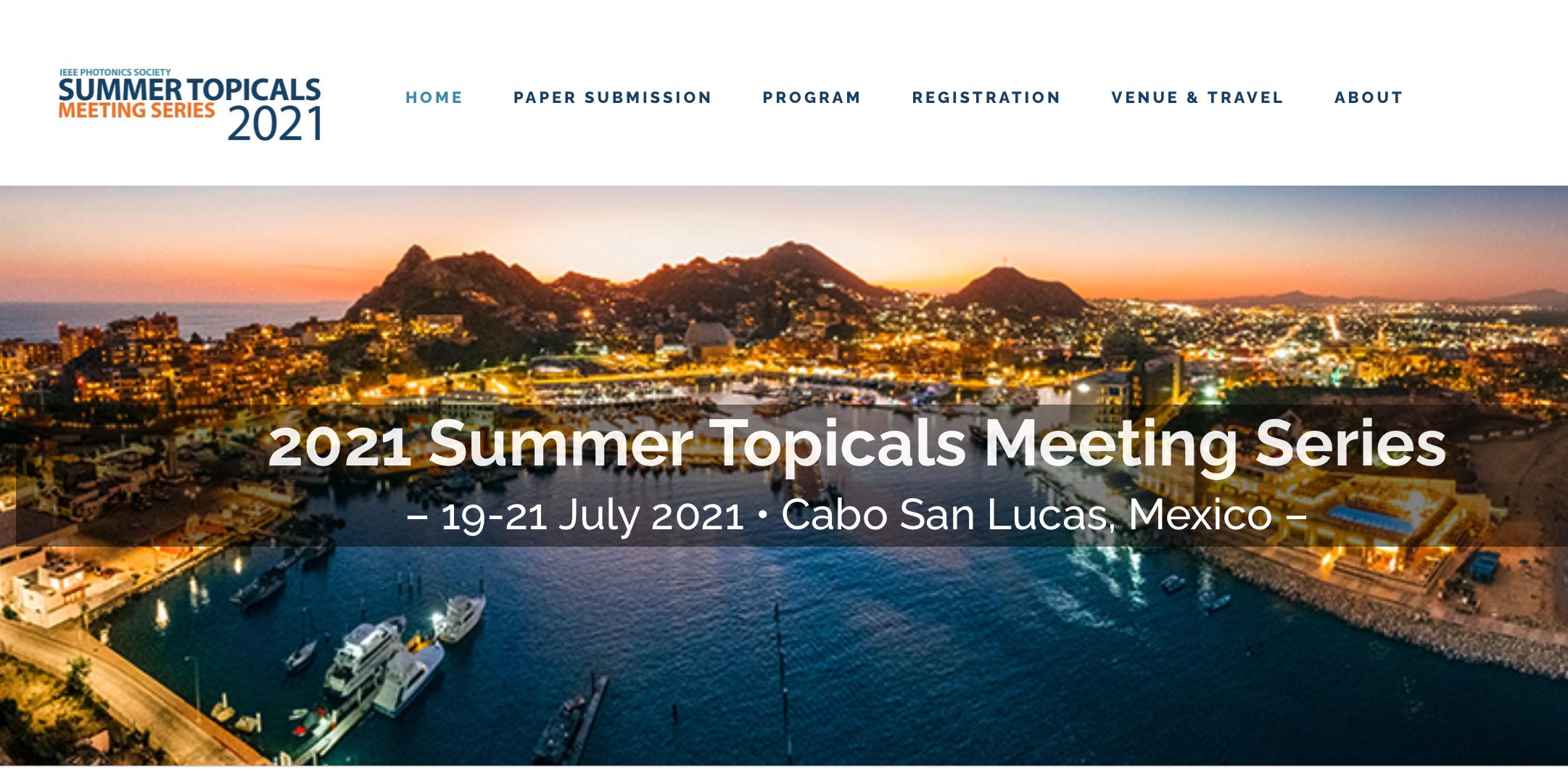 IEEE Summer Topicals Meeting Series 2021
