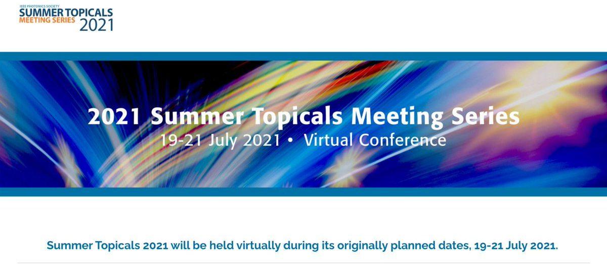 IEEE Summer Topical Meeting Series 2021